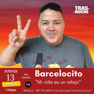 Barcelocito – Mi vida es un relajo 2