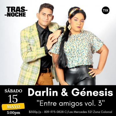 Darlin & Génesis – Entre amigos vol. 3
